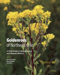 Goldenrods of Northeast Ohio: A Field Guide to Identification and Natural History